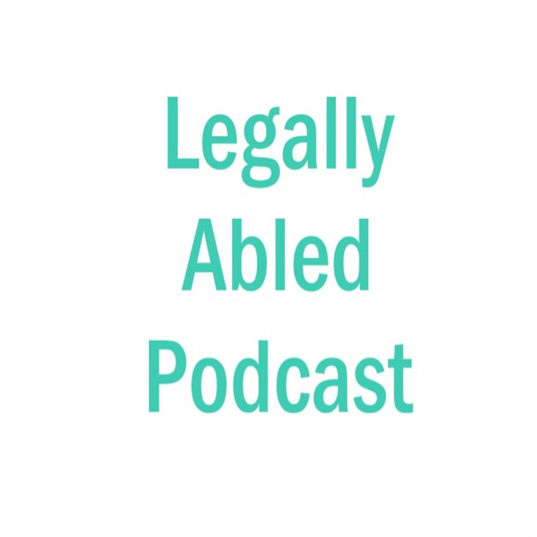 Welcome to the Legally AbledPodcast!