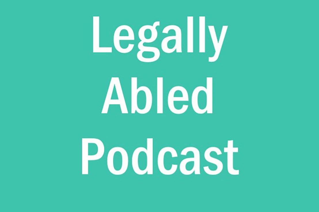New Podcast Update: Pressing Disability Issues and a PersonalUpdate!